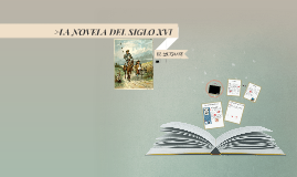 >LA NOVELA DEL SIGLO XVI: EL QUIJOTE