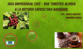 idea empresarial café - bar temático alusivo a la historia c