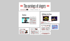 The earnings of singers