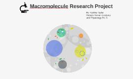 Macromolecule Research Project