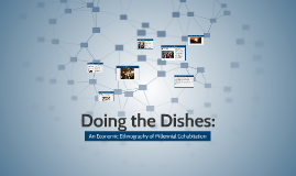 Doing the Dishes: An Ethnography of Millenial Cohabitation