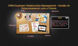 CRM-Customer Relationship Management - Gestão de Relacioname