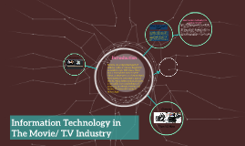 Information Technology in The Movie/ T.V Industry