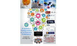 El Químico Farmacéutico en el Ejercicio Profesional