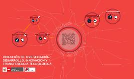 Dirección de Investigación, Desarrollo, Innovación y Transfe