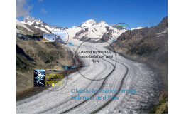 Copy of Glacial formation, mass-balance, and flow