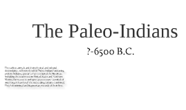 The Paleo-Indians