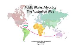 Public Works Advocacy – The Australian Way
