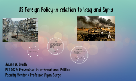 US Foreign Policy in relation to Iraq and Syria