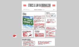 ETHICS & LAW IN JOURNALISM