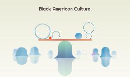 Black American Culture