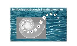 symbols and sounds in mitsqanaqan̓