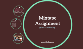 MIXTAPE ASSIGNMENT