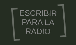 Escribir para la radio