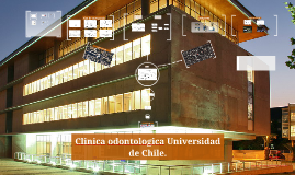 Copy of Clinica odontologica Universidad de Chile.