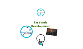Copy of Tar Sands Development