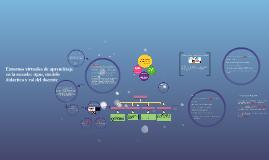 Copy of Entornos virtuales de aprendizaje en la escuela: tipos, mode