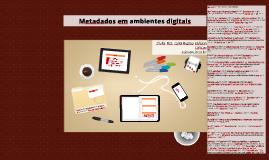 Metadados em ambientes digitais