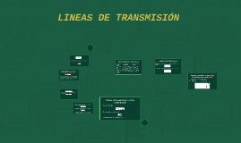 LINEAS DE TRANSMICIÓN