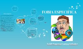 FOBIA ESPECIFICA