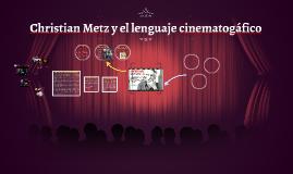 Copy of Christian Metz y la semiótica en el cine