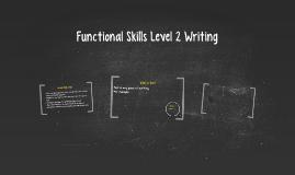 Functional Skills Level 2 Writing