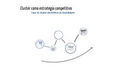 Caso de Éxito: Clúster Electrónico en Guadalajara