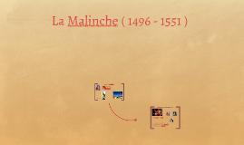 La Malinche ( 1496 - 1551 )