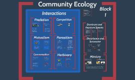 Community Ecology Group Prezi: Block 1