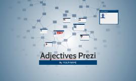 Adjectives Prezi
