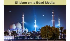 El Islam en la Edad Media: