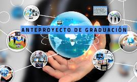Copy of Copy of Anteproyecto de graduación