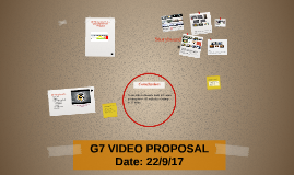 Copy of G7 VIDEO PROPOSAL