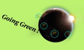 Going Green !