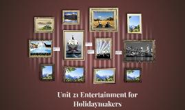 Copy of Unit 21 Entertainment for
