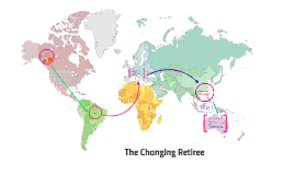 The changing retiree