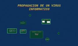 PROPAGACION DE UN VIRUS INFORMATICO