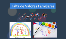 Falta de Valores Familiares