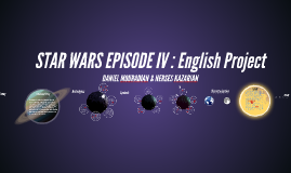 STAR WARS EPISODE IV : English Project