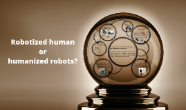 Robotized human or