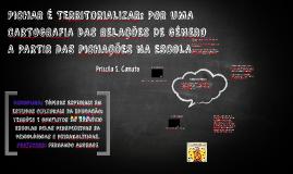 PICHAR É TERRITORIALIZAR: POR UMA CARTOGRAFIA DAS RELAÇÕES D