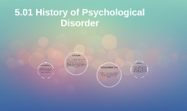 5.01 History of Psychological Disorder
