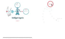 Copy of Intelligent Agents