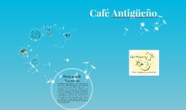CAFÉ ANTIGÚEÑO