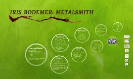 IRIS BODEMER: METALSMITH