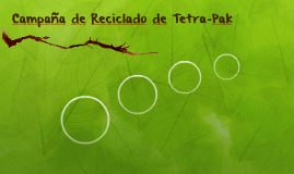 Campaña de Reciclado de Tetra-Pak
