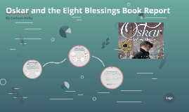 Oskar and the Eight Blessings Book Report