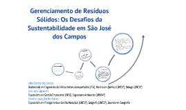 Copy of Gerenciamento de Resíduos Sólidos: Os Desafios da Sustentabilidade em São José dos Campos