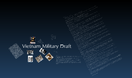 The Vietnam War Military Draft