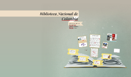 Copy of Copy of Biblioteca Nacional de Colombia